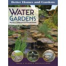 Water Gardens, Pools, Streams and Fountains: Ideas, Plans, Instructions (Better Homes & Gardens Gardening)