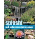 Splash!: Rock and Water Design in Gardens