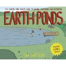 Earth Ponds: The Country Pond Maker's Guide to Building, Maintenance, and Restoration